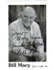 Bill Macy Great 3.5x6.0 Signed Photo (Inscribed to Drew)