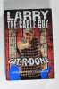 Larry the Cable Guy Autographed 'Git-R-Done' Hardcover Book - Cool!